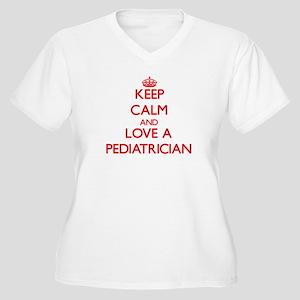 Keep Calm and Love a Pediatrician Plus Size T-Shir
