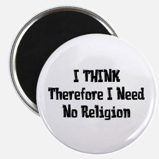 """Don't Need Religion 2.25"""" Magnet (100 pack)"""