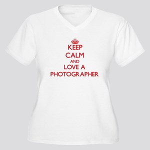 Keep Calm and Love a Photographer Plus Size T-Shir