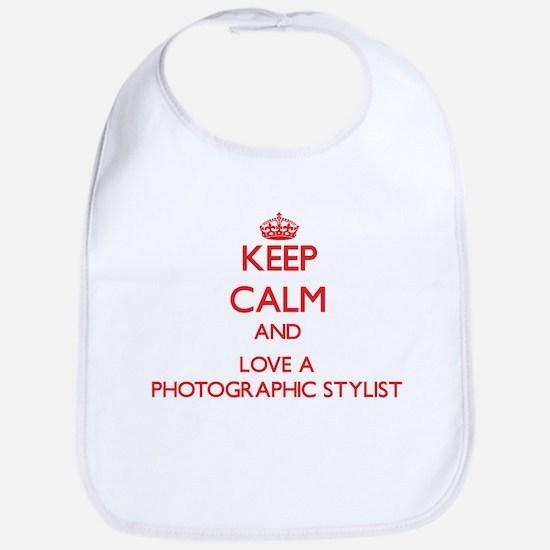 Keep Calm and Love a Photographic Stylist Bib