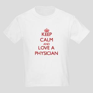 Keep Calm and Love a Physician T-Shirt