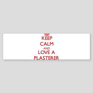 Keep Calm and Love a Plasterer Bumper Sticker