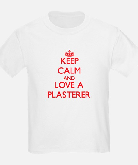Keep Calm and Love a Plasterer T-Shirt