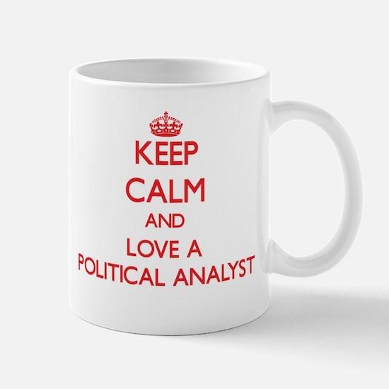 Keep Calm and Love a Political Analyst Mugs
