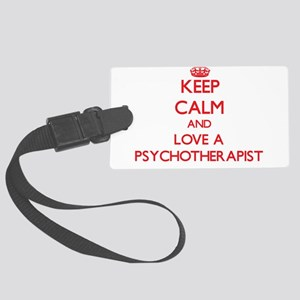Keep Calm and Love a Psychotherapist Luggage Tag
