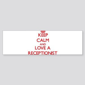 Keep Calm and Love a Receptionist Bumper Sticker