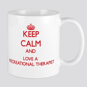 Keep Calm and Love a Recreational Therapist Mugs