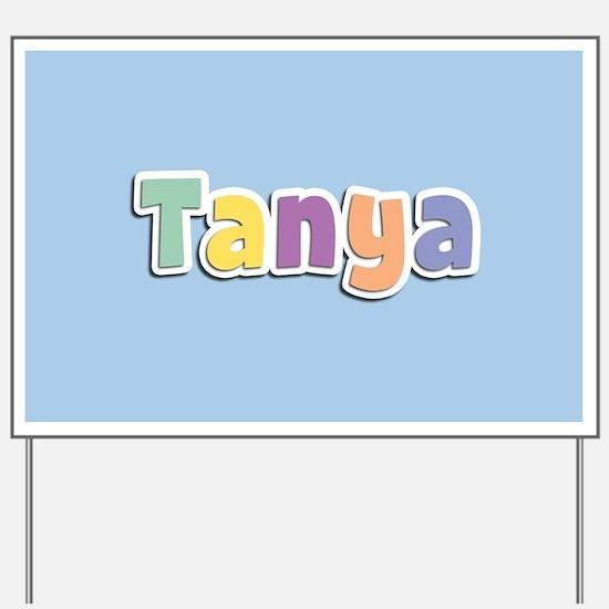 Tanya Spring14 Yard Sign