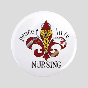 """Peace Love Nursing 3.5"""" Button"""