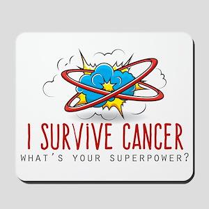 I Survive Cancer Mousepad