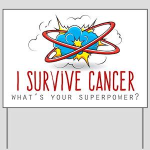 I Survive Cancer Yard Sign