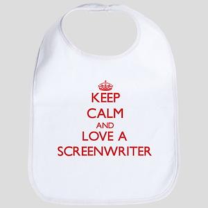 Keep Calm and Love a Screenwriter Bib