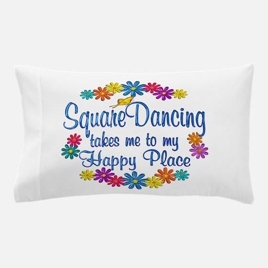 Square Dancing Happy Place Pillow Case