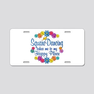 Square Dancing Happy Place Aluminum License Plate