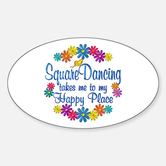 Square Dancing Happy Place Sticker (Oval)