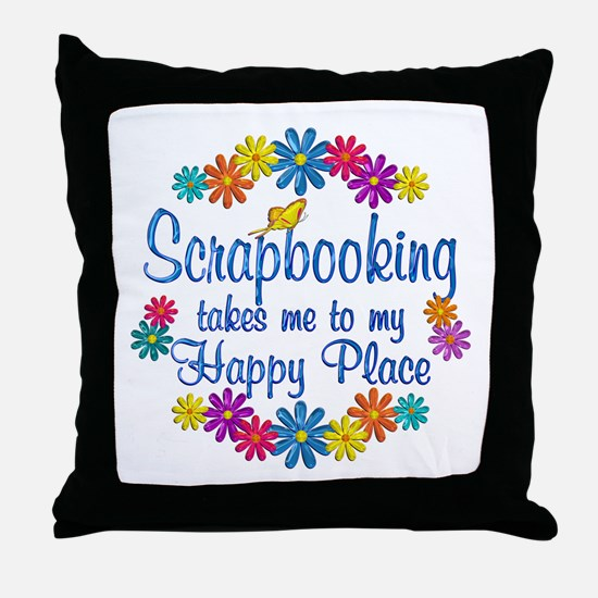 Scrapbooking Happy Place Throw Pillow