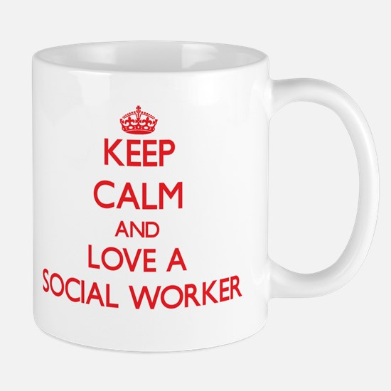 Keep Calm and Love a Social Worker Mugs