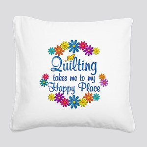 Quilting Happy Place Square Canvas Pillow