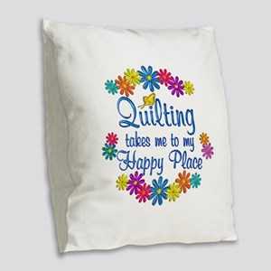 Quilting Happy Place Burlap Throw Pillow