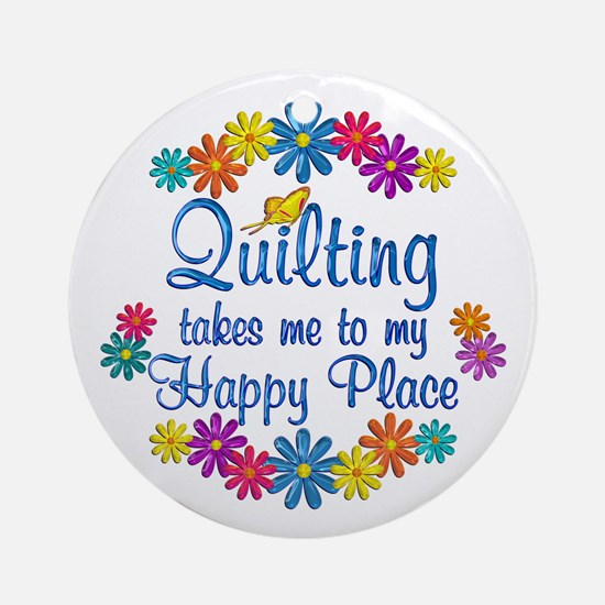 Quilting Happy Place Ornament (Round)