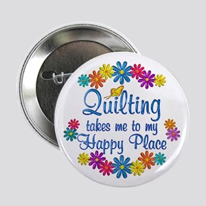 """Quilting Happy Place 2.25"""" Button"""