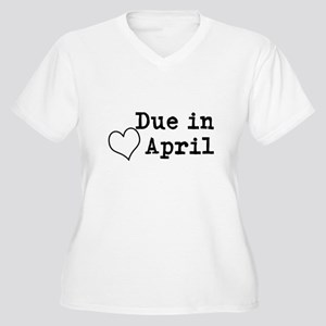 Due In April Plus Size T-Shirt