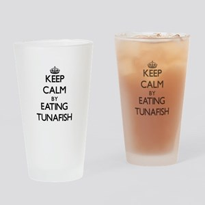 Keep calm by eating Tunafish Drinking Glass