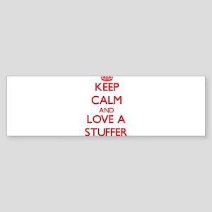 Keep Calm and Love a Stuffer Bumper Sticker