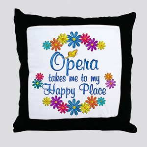 Opera Happy Place Throw Pillow