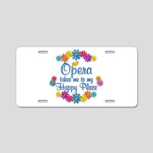 Opera Happy Place Aluminum License Plate