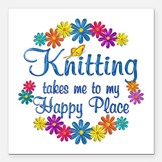 """Knitting Happy Place Square Car Magnet 3"""" x 3"""""""
