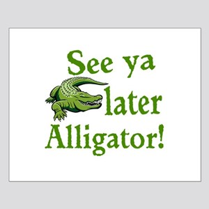 Later Alligator Posters