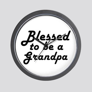 Blessed to be a Grandpa Wall Clock
