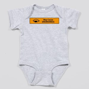 May Cause Drowsiness Baby Bodysuit