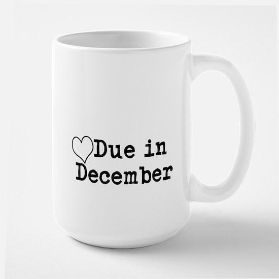 Due In December Mugs