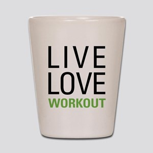 Live Love Workout Shot Glass