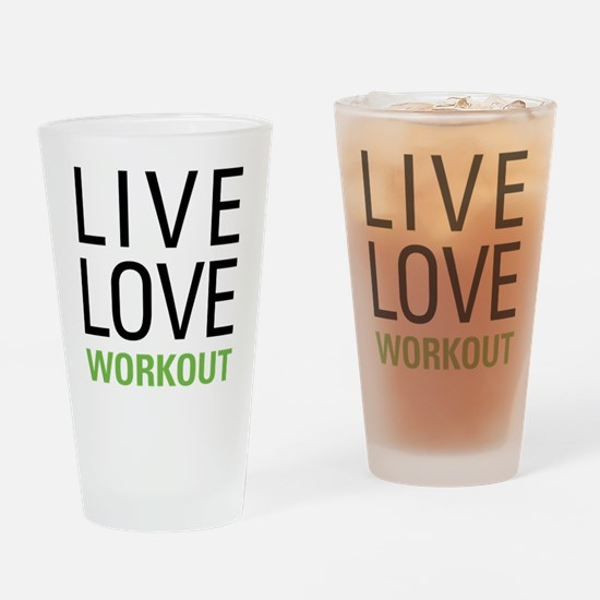 Live Love Workout Drinking Glass