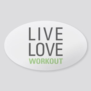 Live Love Workout Sticker (Oval)