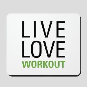 Live Love Workout Mousepad