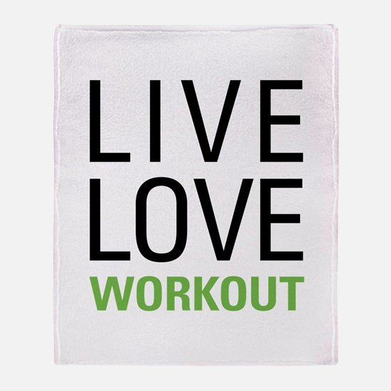 Live Love Workout Throw Blanket