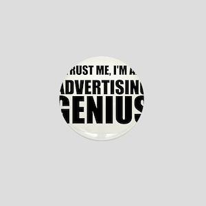 Trust Me, I'm An Advertising Genius Mini Button