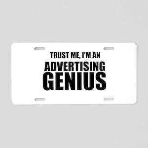 Trust Me, I'm An Advertising Genius Aluminum Licen