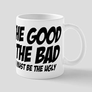 The Good, The bad, The Ug Mugs