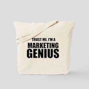 Trust Me, I'm A Marketing Genius Tote Bag