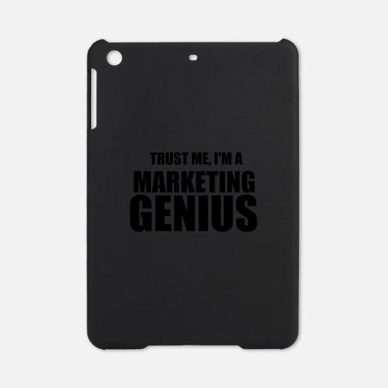 Trust Me, I'm A Marketing Genius iPad Mini Case