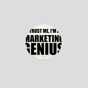 Trust Me, I'm A Marketing Genius Mini Button