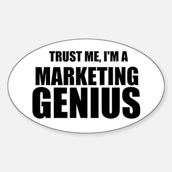 Trust Me, I'm A Marketing Genius Decal