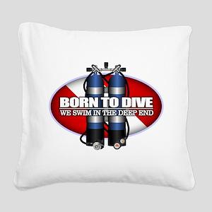 Born To Dive (ST) Square Canvas Pillow