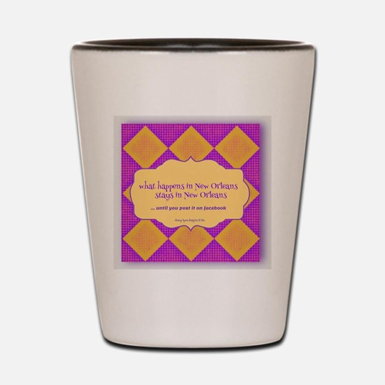 New Orleans Saying Shot Glass