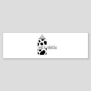 Milkaholic Bumper Sticker